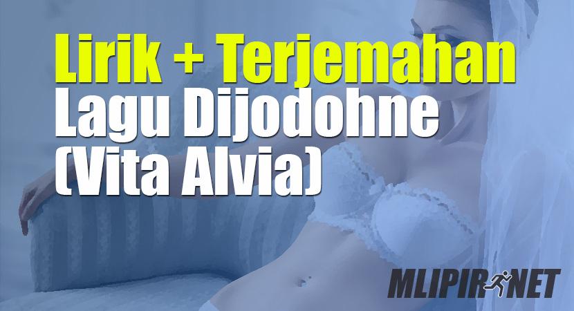 lirik terjemahan dijodohne